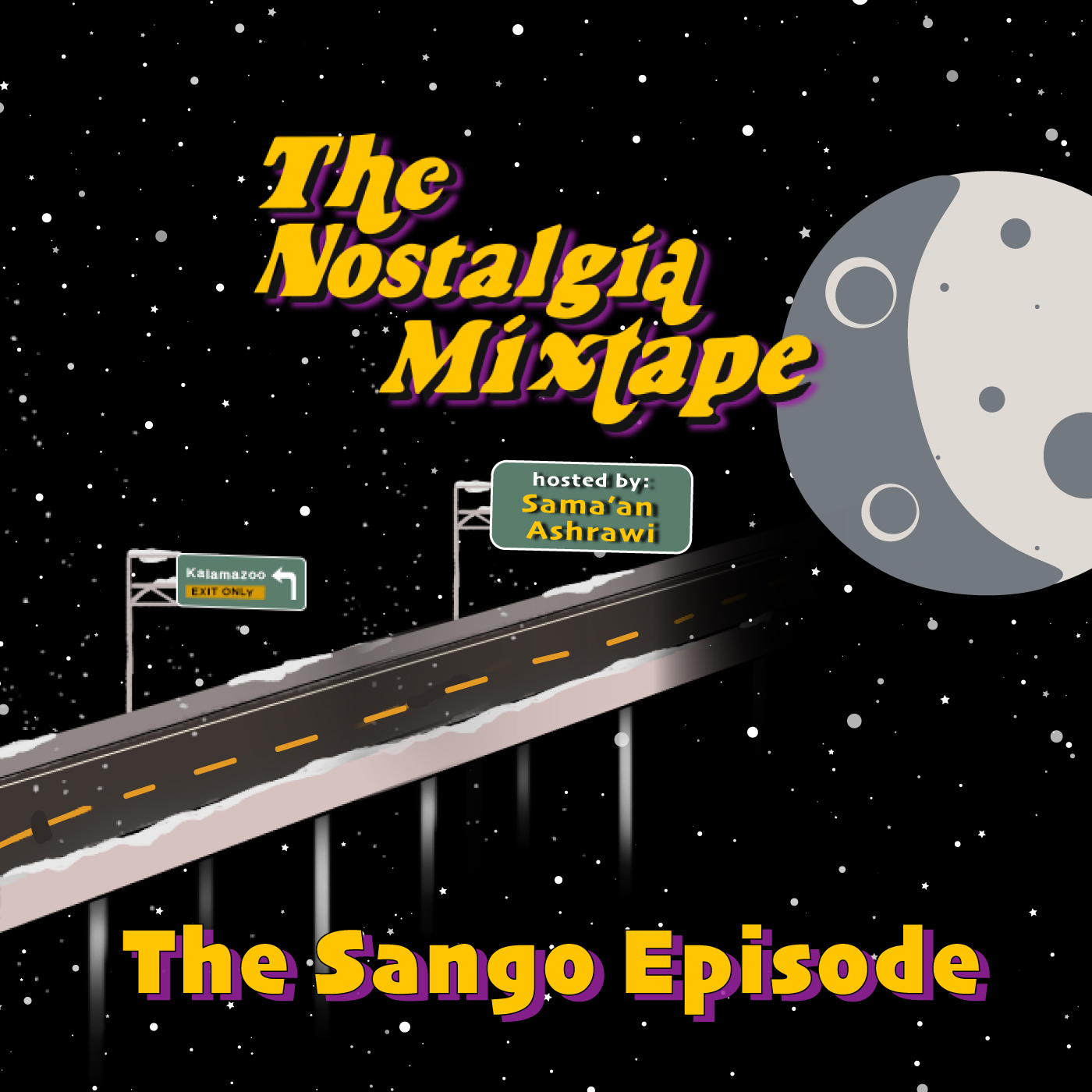 Sango's Nostalgia Mixtape. Hosted by Sama'an Ashrawi.