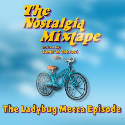 Ladybug Mecca Digable Planets Nostalgia Mixtape Sama'an Ashrawi